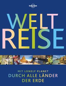 Lonely Planet Bildband Weltreise, Lonely Planet: Lonely Planet Reisebildbände