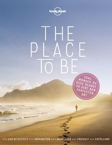 Lonely Planet Bildband The Place to be, Lonely Planet: Lonely Planet Reisebildbände